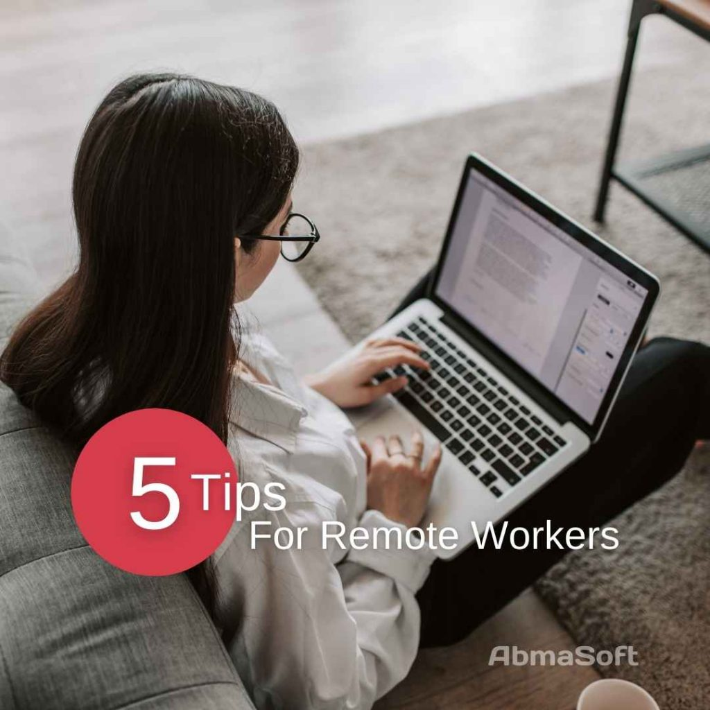 5 Tips for Remote Workers